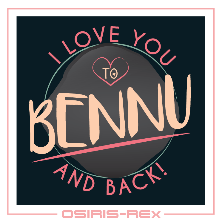 To Bennu and Back Valentine